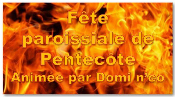 Fête paroissiale de Pentecôte