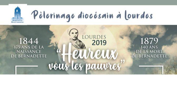 Pèlerinage diocésain 2019 à Lourdes