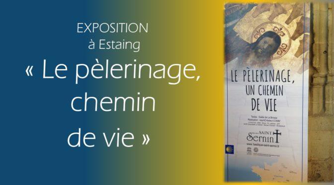 """Exposition """"Le pèlerinage, chemin de vie"""""""
