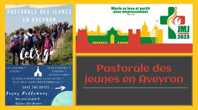 Pastorale des jeunes en Aveyron