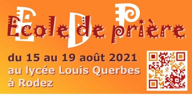 École de prière 2021 en Aveyron